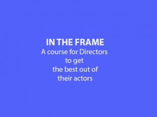 In The Frame - A course for Directors